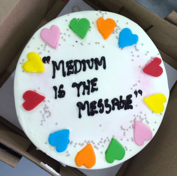 medium is the message cake